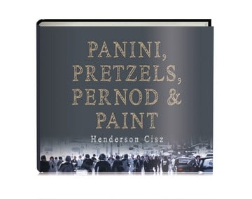 Panini, Pretzels, Pernod and Paint (Open Edition)