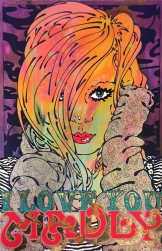 I Love You Madly - Signed Limited Edition Silk screen On Paper Print - by Louise Dear Mounted