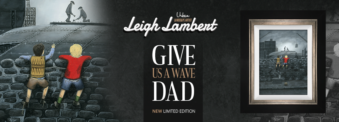 Leigh Lambert | Give us a Wave Dad