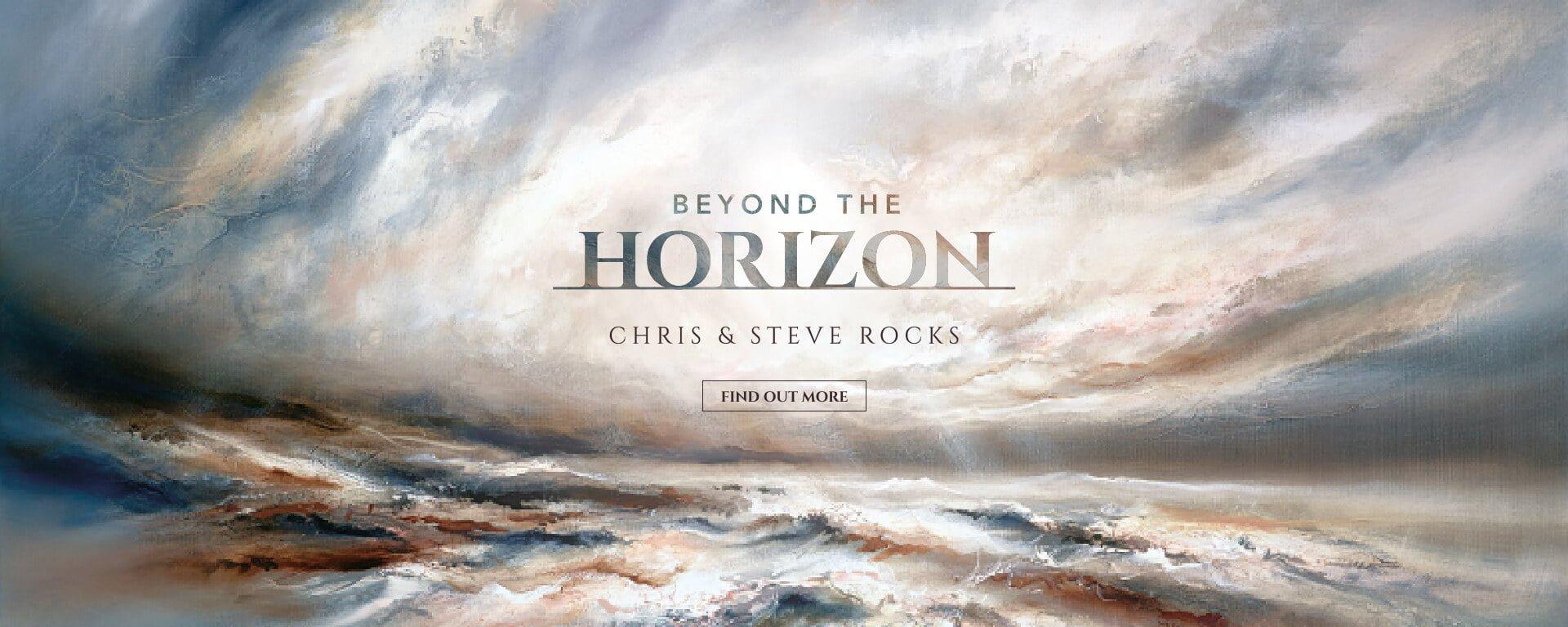 Chris & Steve Rocks | Beyond the Horizon