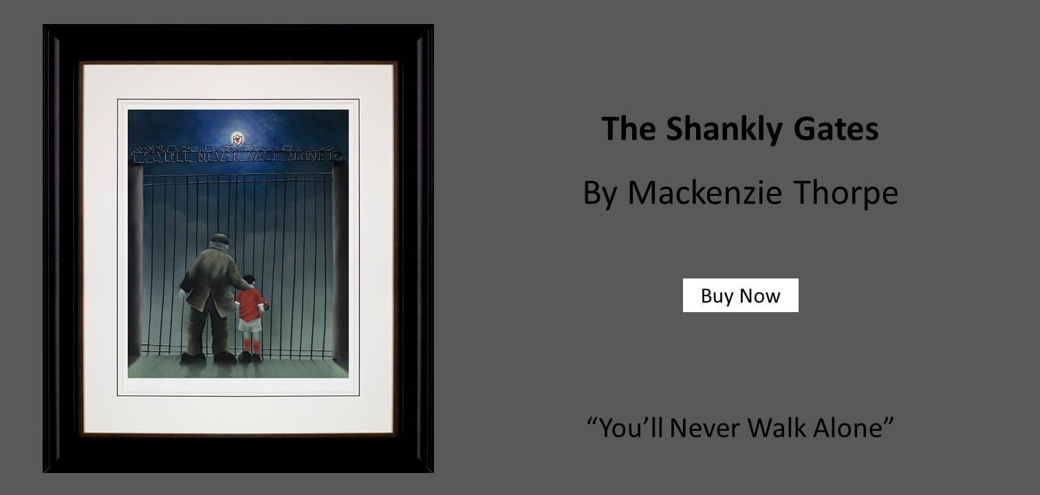 Mackenzie Thorpe | The Shankly Gates