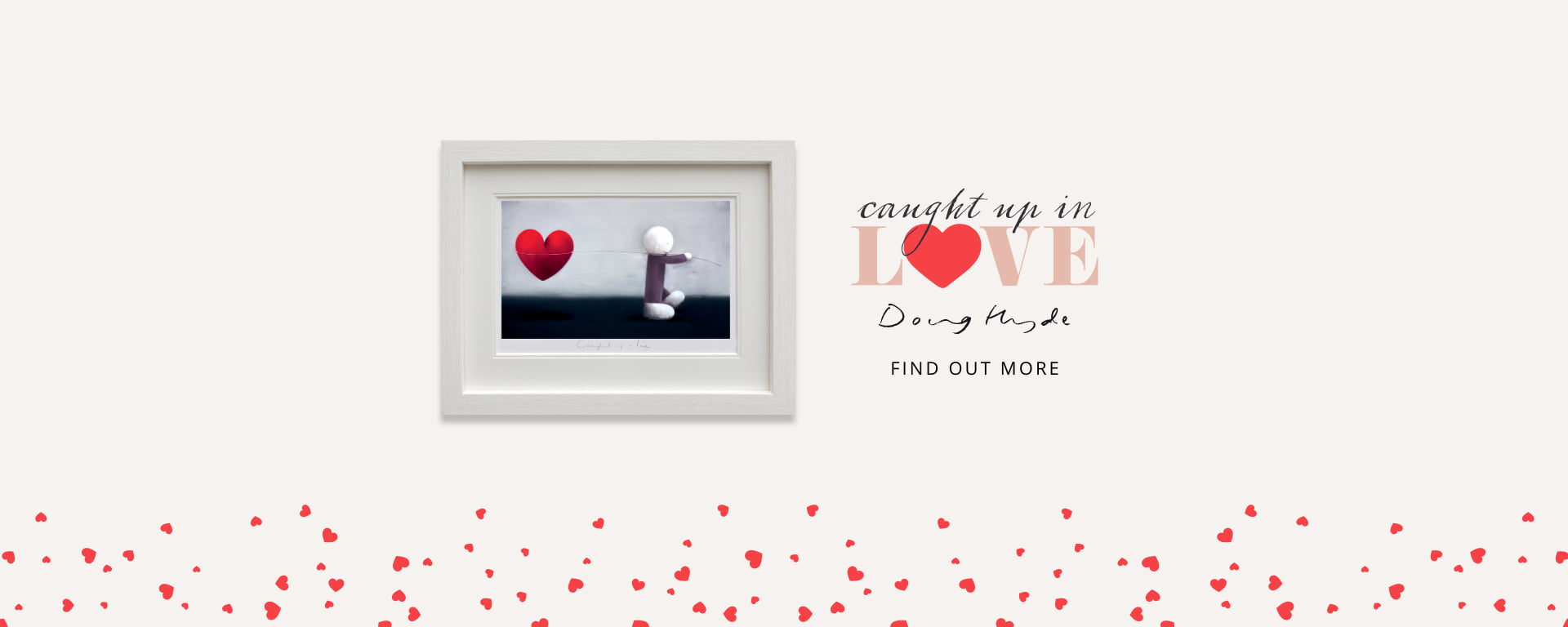 Doug Hyde | Caught up in Love