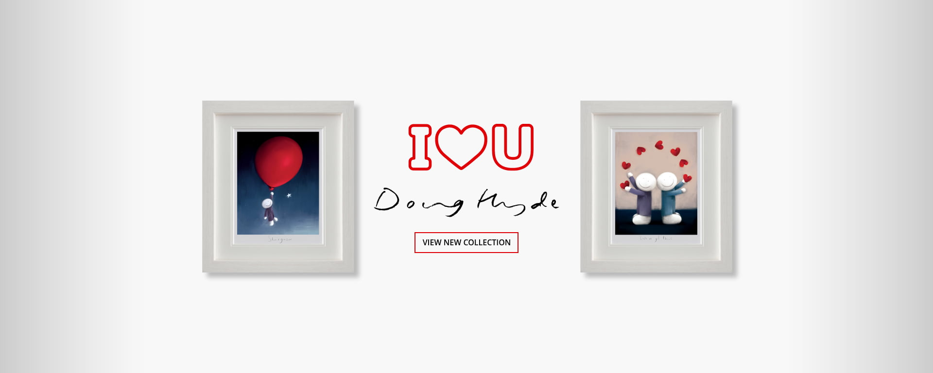 Doug Hyde | I Love You