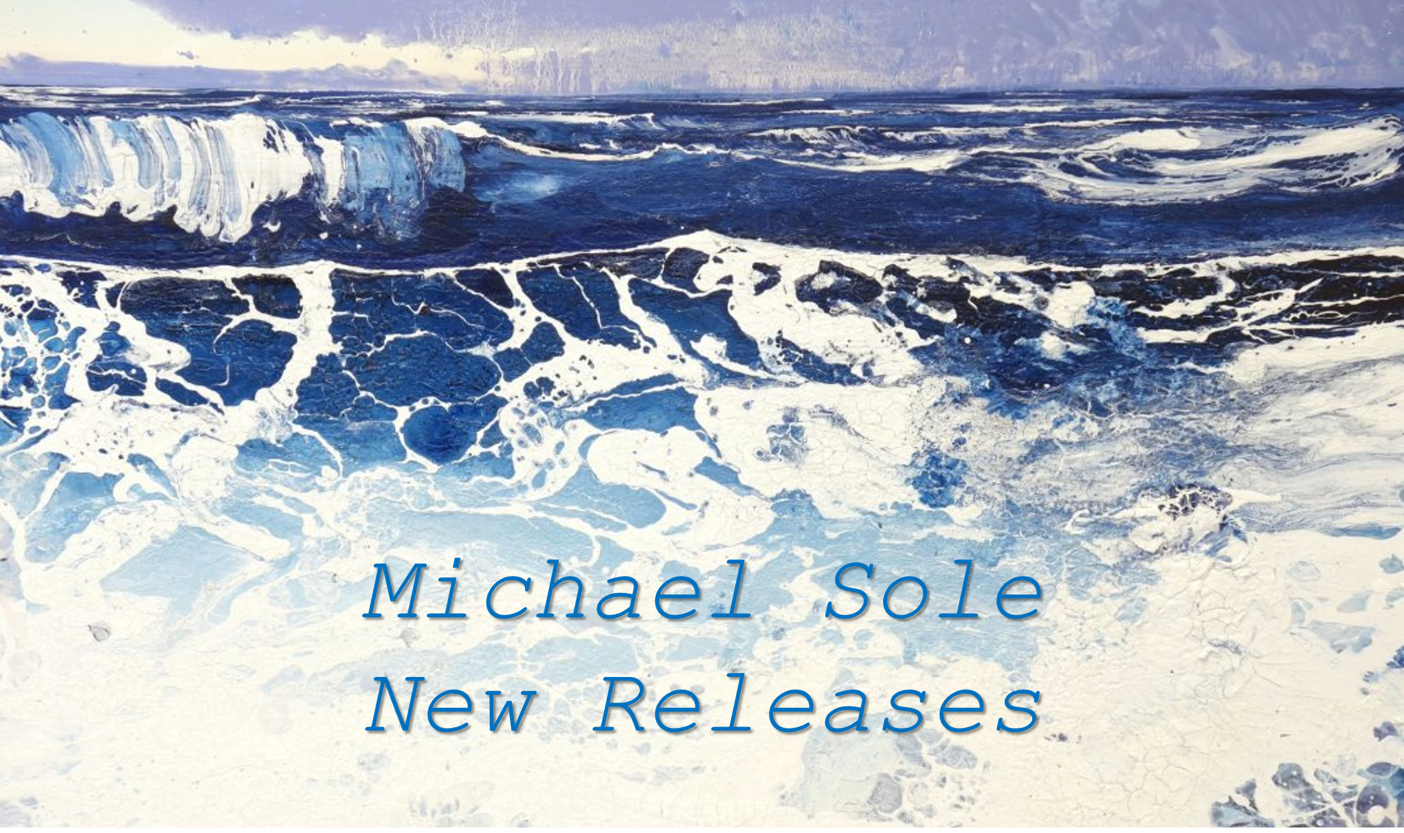 michael sole new releases banner3