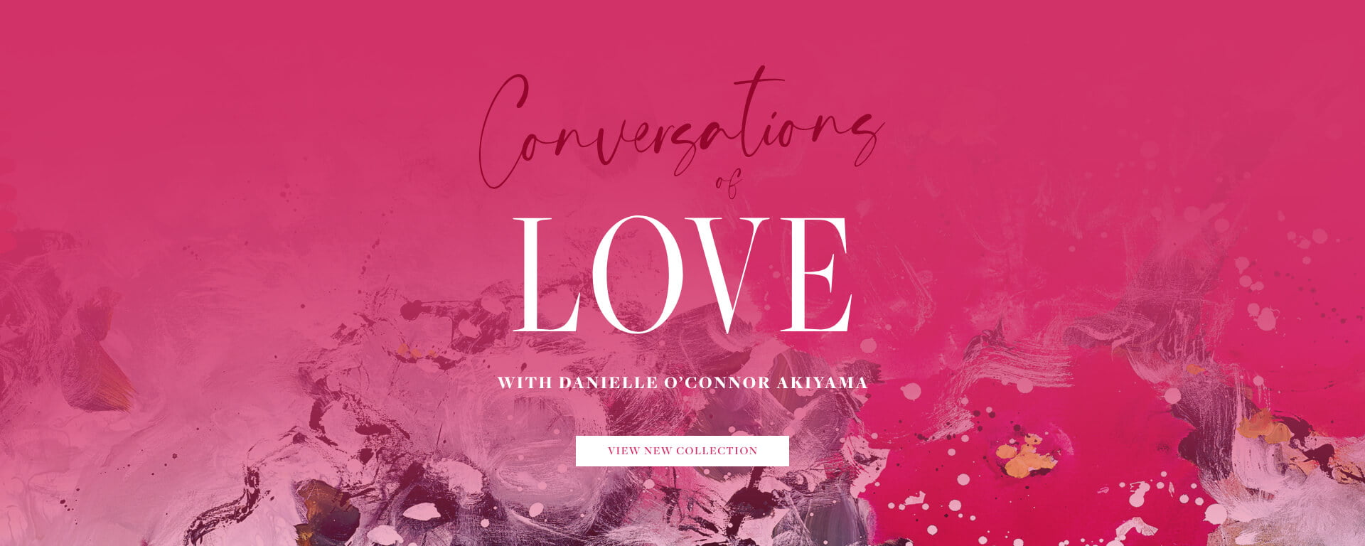 Danielle O'Connor Akiyama | Conversations of Love