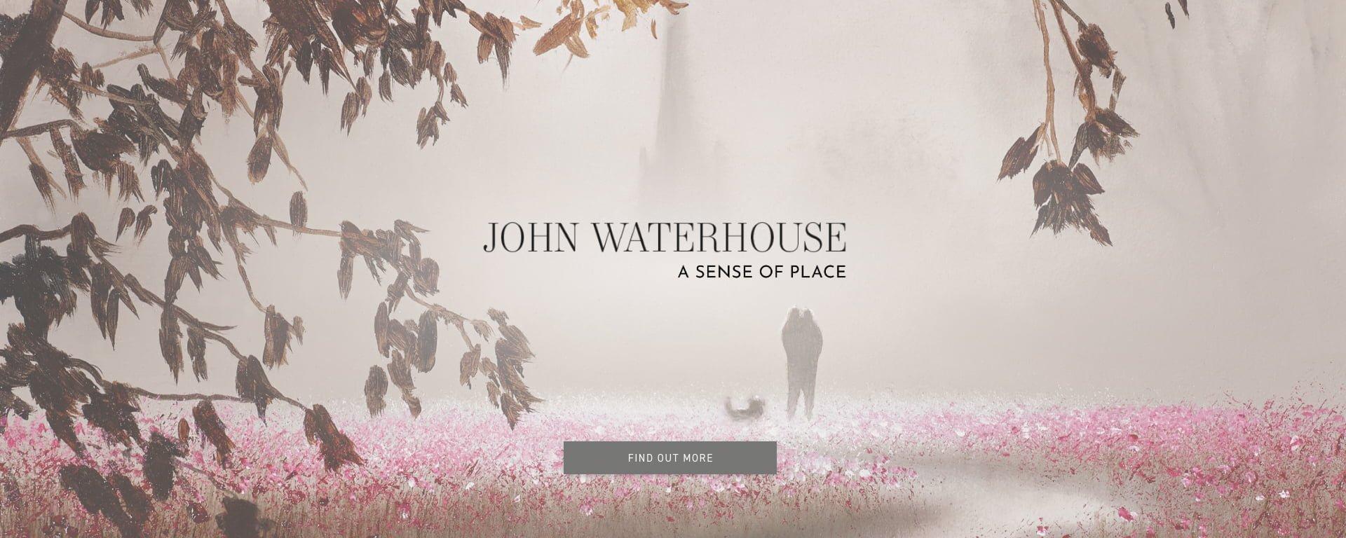 John Waterhouse – A Sense of Place