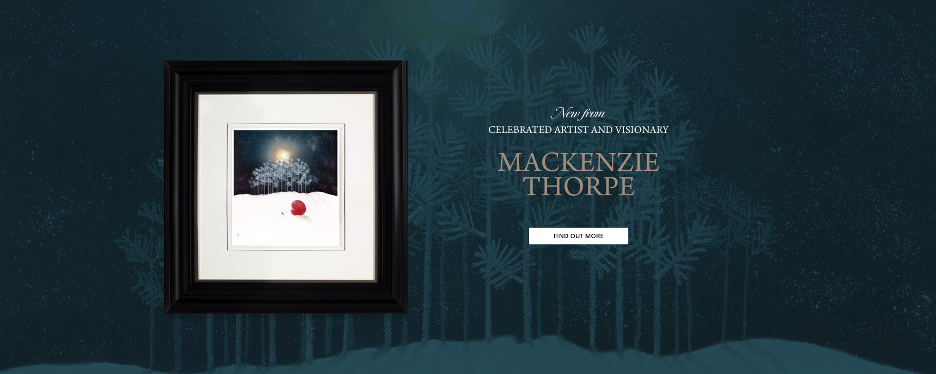 Introducing the new and exciting collection from Mackenzie Thorpe!
