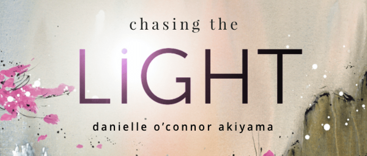 Danielle o'connor Akiyama – Chasing the Light – Originals Collection