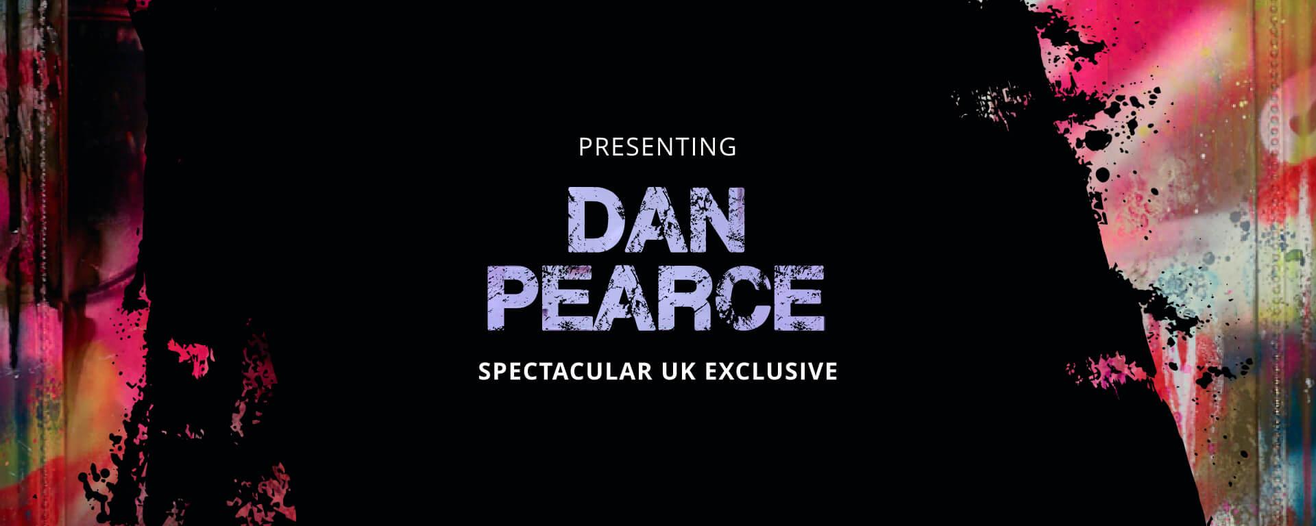 Introducing Dan Pearce!