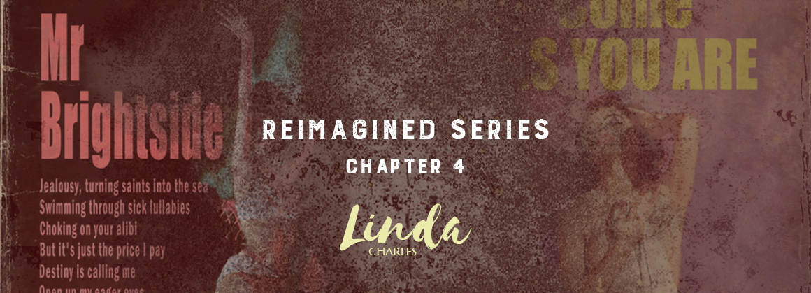 The Reimagined Series – by Linda Charles!