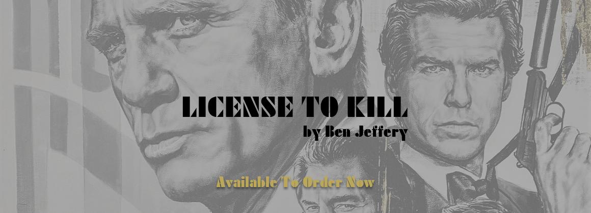 Licence To Kill by Ben Jeffery